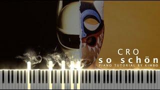 Cro - so schön (Piano Tutorial + Noten)