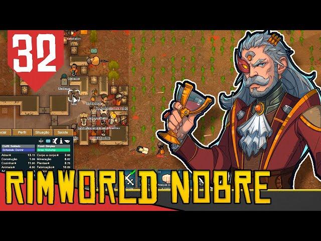 Como Perder um Braço e Uma Perna - Rimworld Nobility Base Aberta #32 [Gameplay Português PT-BR]