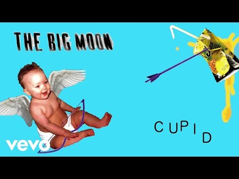 The Big Moon - Cupid (audio)