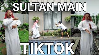 SULTAN MAIN TIKTOK