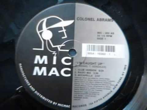 Colel Abrams  Im Caught Up club mix