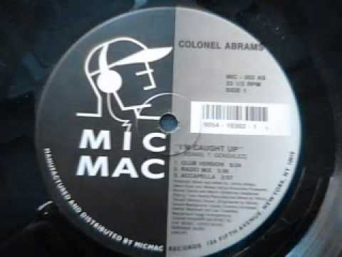 Colonel Abrams - I'm Caught Up (club mix)
