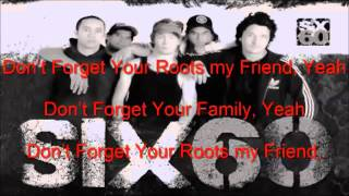 Dont Forget Your Roots - Lyrics