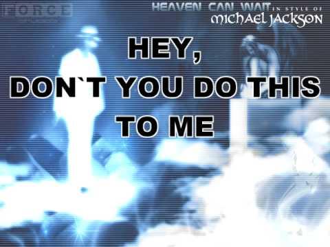 Michael Jackson - Heaven Can Wait Karaoke
