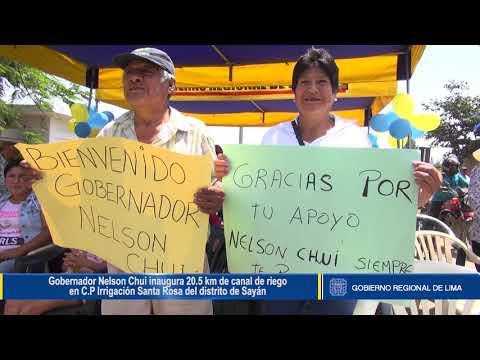 NELSON CHUI INAUGURA 20.5 KM DE CANAL DE RIEGO EN C.P IRRIGACIÓN SANTA ROSA DEL DISTRITO DE SAYÁN