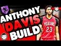 NBA 2K19 UNSTOPPABLE PF BUILD ANTHONY DAVIS ARCHETYPE for MyCAREER - Builds by JackedBill
