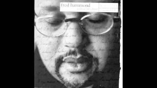 Fred Hammond - I Wanna Be Yours