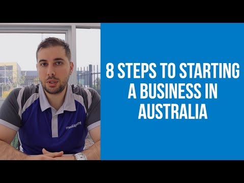 How To Start A Business In Australia - The 8 Steps