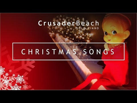 Christmas Songs | Instrumental Christmas Piano Music | Background Music for Christmas Video 2018