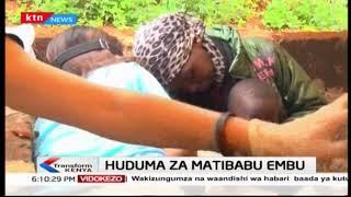 Wenyeji wa Embu walalamikia kiwango cha huduma za matibabu