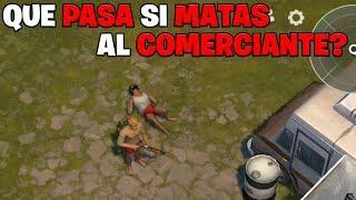 QUE PASA SI MATAS AL COMERCIANTE?!! | LAST DAY ON EARTH: SURVIVAL | Keviin22