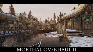 Skyrim SE Mods: Morthal Overhaul II