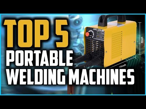Top 5 Best Portable Welding Machines In 2019