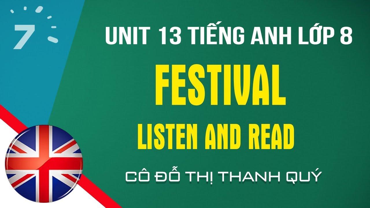 Unit 13: Listen and Read trang 121 SGK Tiếng Anh lớp 8|HỌC247