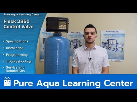 Fleck Valve 2850 Control Valve - Pure Aqua Learning Center