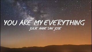 You are my Everything - Julie Anne San Jose (Full Song) GMA Descendants of the Sun [Lyrics]