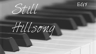 Still Cover (Hillsong) - Instrumental (Piano) - EGY