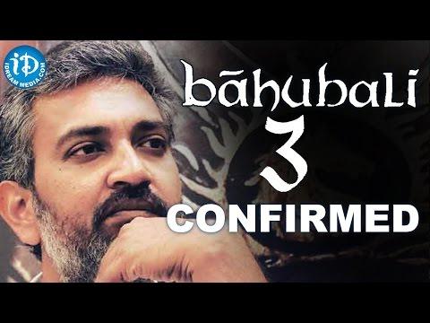 Bahubali 3 Movie Confirmed - Prabhas || SS Rajamouli || Anushka Shetty