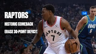 Raptors Overcome 30-Point Deficit For Largest Comeback In Franchise History
