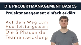 Teamentwicklung nach Tuckman (Projektmanagement Basics)