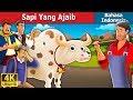Sapi Yang Ajaib   Dongeng anak   Dongeng Bahasa Indonesia
