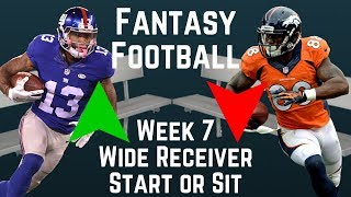 Fantasy Football - Week 7 Wide Receiver Start or Sit