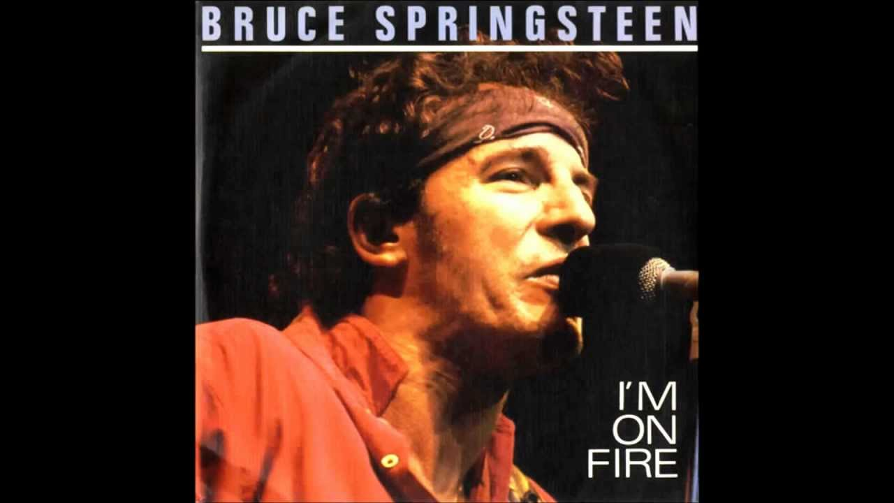 Bruce Springsteen Im On Fire Born In The USA