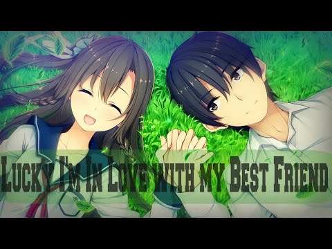 IS Nightcore ~ Lucky I'm In Love with my Best Friend ▶LYRICS