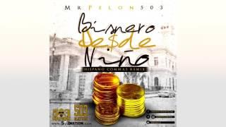 bisnero desde nino ( hispano remix ) - Mrpelon503