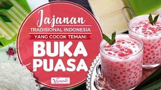 Jajanan Tradisional Indonesia yang Cocok Temani Buka Puasa
