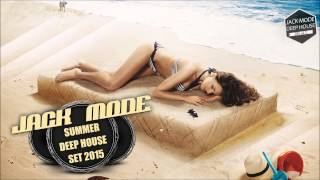 Summer Deep House Set 2015 Dj Jack Mode