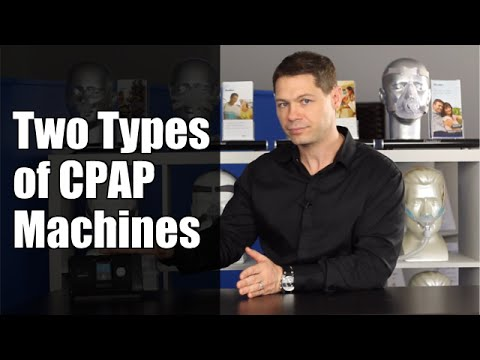 Two Types Of CPAP Machines