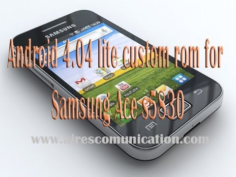 Andriod 4 04 Light Custom Rom For Samsung Ace S5830 Youtube
