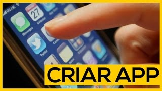 Como criar um aplicativo para celular (pelo smartphone) | Pixel Tutoriais