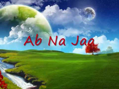 Ab Na Jaa - Lyrics (Euphoria)