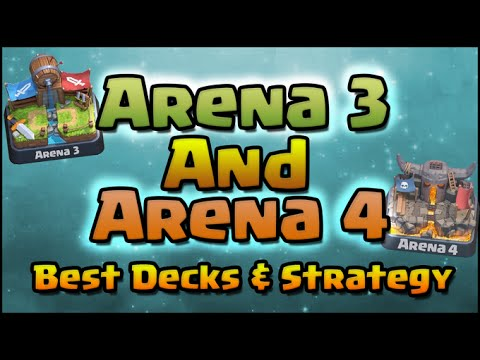 Clash Royale - Best Arena 3 and Arena 4 Decks and Strategy! Top Decks for Arena 3 & 4 and higher!