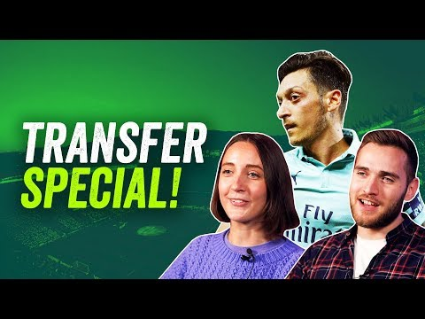 Our Transfer Window Predictions! ► Özil should leave Arsenal + more!