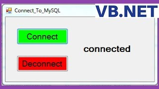 VB.NET - How To Connect MySQL Database To Visual Basic .Net [ with source code ]