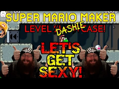 SUPER MARIO MAKER - LET'S GET SEXY! - CRUSHING DASHIE LEVELS ~ Ain't No Thang~♥