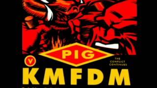 KMFDM vs. Pig - Rape, Robbery, & Violence