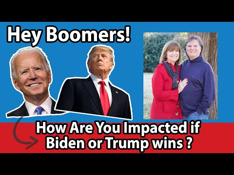 How are you impacted if Biden or Trump wins?