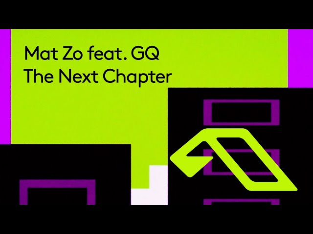 Mat Zo feat. GQ - The Next Chapter | Official Video
