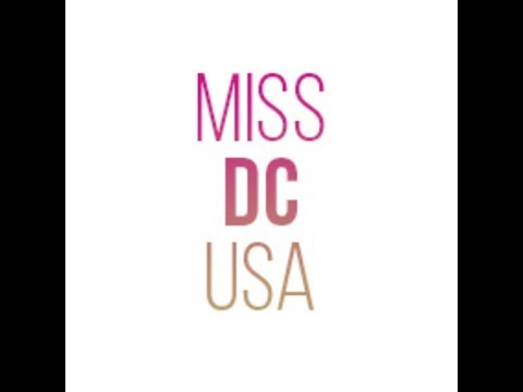 Miss District of Columbia 2018- The Final Pageant (Part 2)