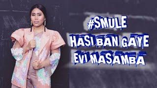 "#SMULE Lagu India Mengharukan ""HASI BAN GAYE"" EVI MASAMBA"
