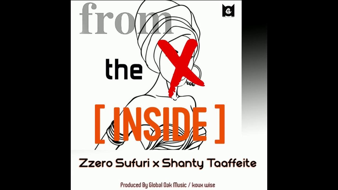 Zzero Sufuri x Shanty Taaffeitte – From The Inside