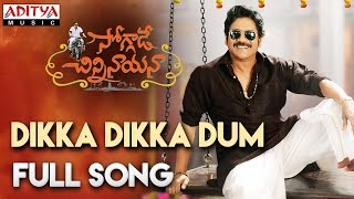 Dikka Dikka Dum Dum Full Song || Nagarjuna, Ramya Krishna, Lavanya Tripathi, Anup Rubens