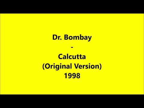 Dr. Bombay - Calcutta  (Original Version) 1998