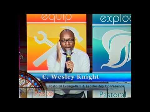 Pastor C. Wesley Knight