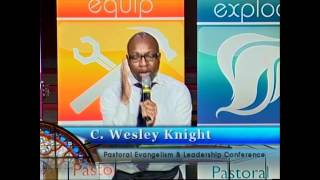 Pastor C. Wesley Knight