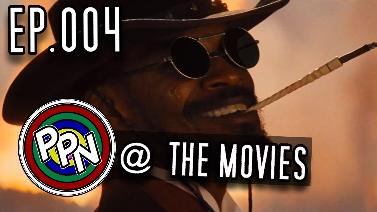 Download PPN @ The Movies 005 : Django Unchained 2012